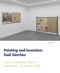 Painting and Invention. Saúl Sánchez en PEANA