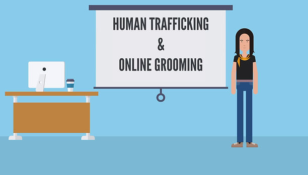Animated explainer video on human trafficking and online grooming