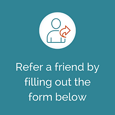 Refer a friend by filling out the form b