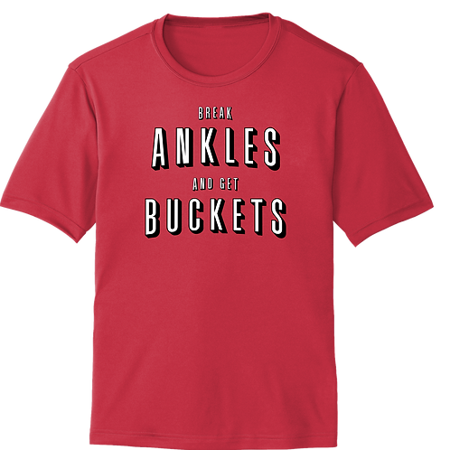 Break Ankles and Get Buckets- YOUTH SIZES