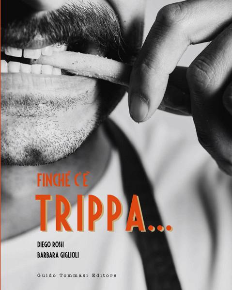 Finché c'è Trippa...ed. Guido Tommasi Editore