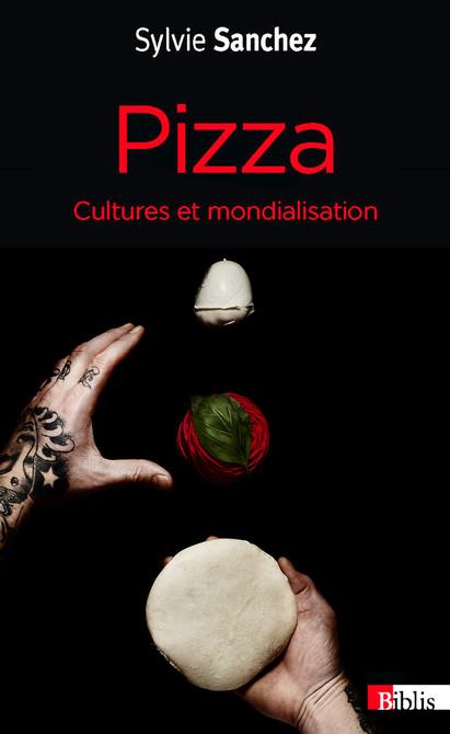 Pizza Cultures et mondialisation