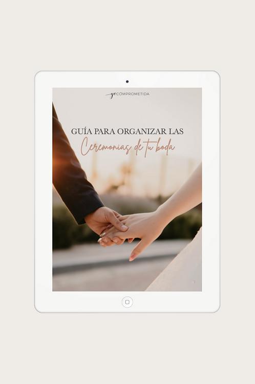 Guía para organizar las ceremonias de tu boda