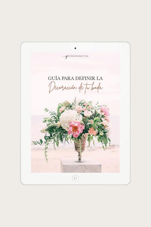Guía para definir la decoración de tu boda