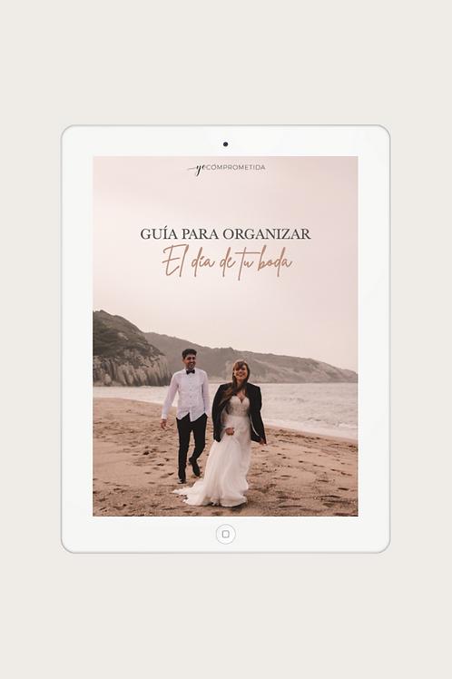 Guía para organizar el día de tu boda