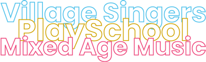 Village Singers, PlaySchool, Mixed Age Music - A Mom's Village