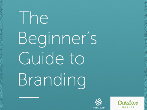 THE BEGINNER'S GUIDE TO BRANDING