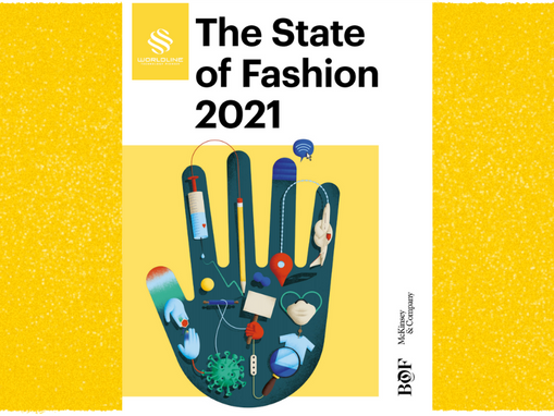 [HOT] The State of Fashion 2021: In search of promise in perilous times