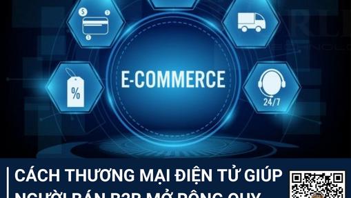 Cách thương mại điện tử giúp người bán B2B mở rộng quy mô theo nhu cầu