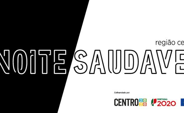 19.5.2021 | Projeto Noite Saudável das Cidades do Centro de Portugal  A – História de um Projeto de Saúde Pública e de Trabalho em Rede