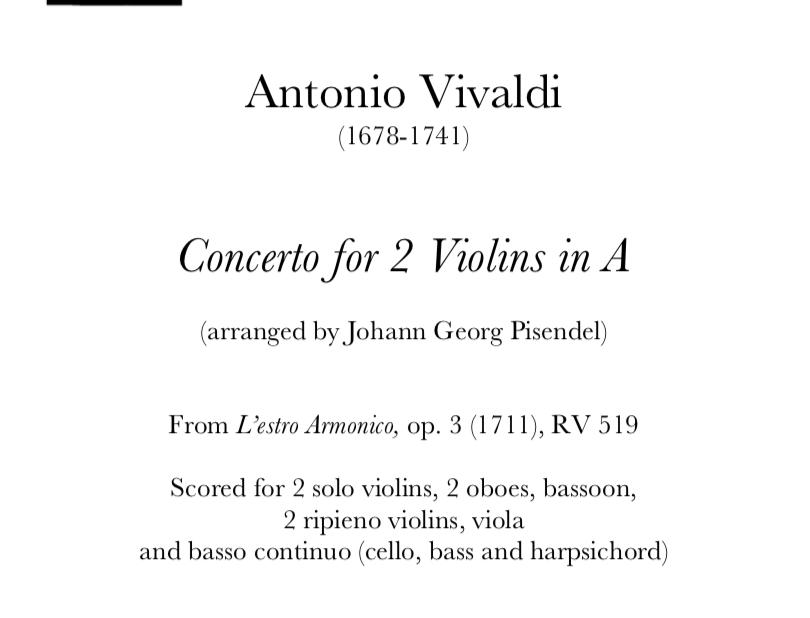 Vivaldi arr. Pisendel - Concerto for 2 Violins in A. RV 519