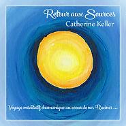 Catherine Keller - Album - Retour aux Sources - Quant'Harmonia