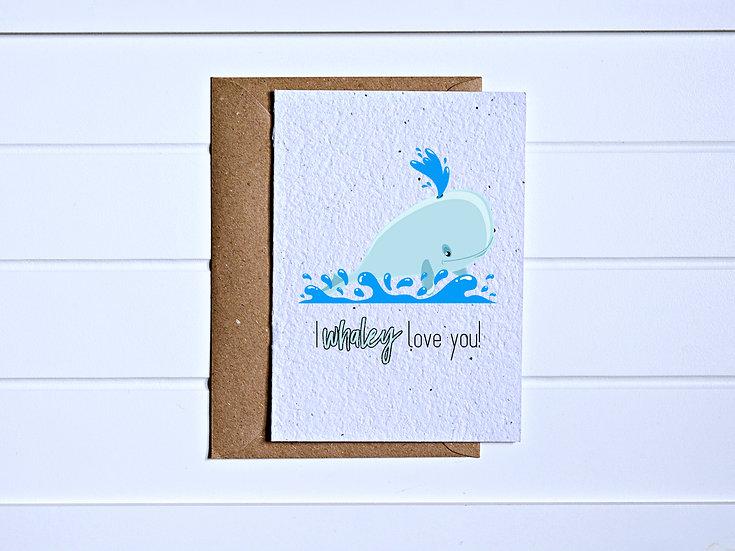 Whaley love Card