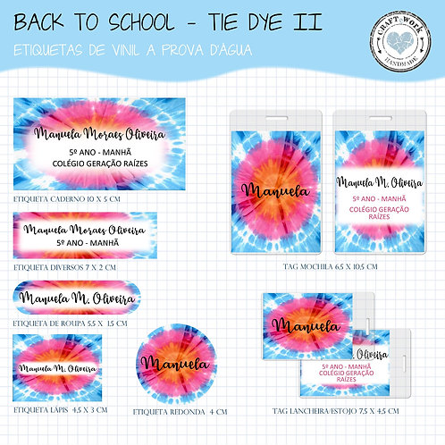 Back to School - TIE DYE  II
