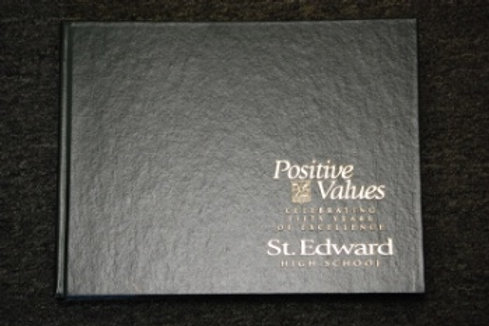 Positive Values: Celebrating 50 Years of Excellence - Hardcover