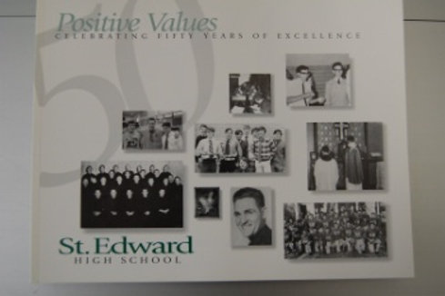 Positive Values: Celebrating 50 Years of Excellence - Paperback