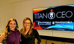 Titan CEO - Stacy Taubman- RISE Collaborative, Jessica Fialkovich - Transworld