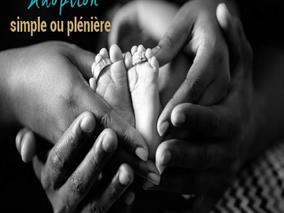 l'adoption plénière, l'adoption simple  que faut-il savoir?