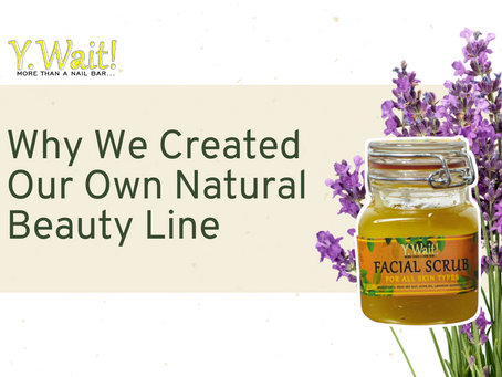 Why We Created Our Own Natural Beauty Line