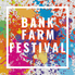 The Bank Farm Festival is postponed