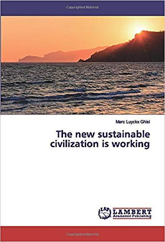 the new sustainable civilisation is work