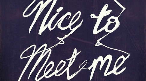 Nice to meet me (teaser)