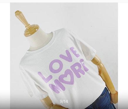 Tee Shirt Love more