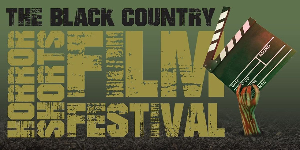 The Black Country Horror Shorts Film Festival (supported by FNC)