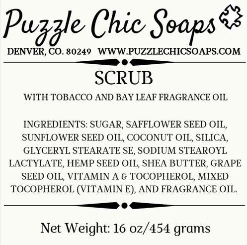 Sugar Scrub! Scented in Tobacco and Bay Leaf (Grandpa's)