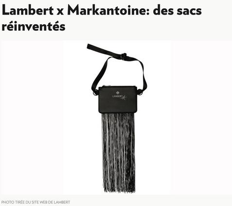Lambert x Markantoine: des sacs réinventés