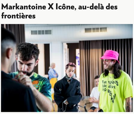 Markantoine X Icône, au-delà des frontières
