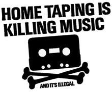 220px-Home_taping_is_killing_music.png