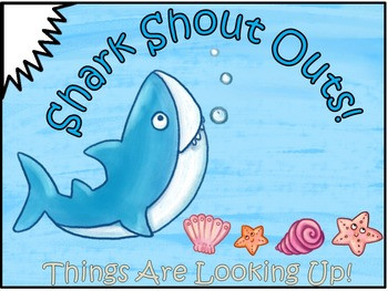 March 29th Shark Shout Outs!