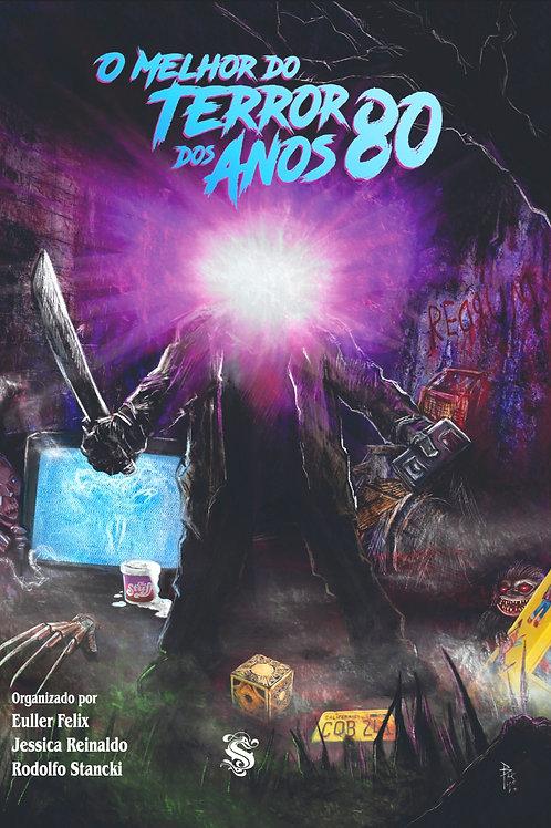 O Melhor do Terror dos Anos 80
