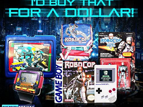 Robocop - I'd buy that for a dollar