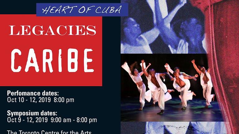Legacies Caribe Cultural Symposium: Cuba