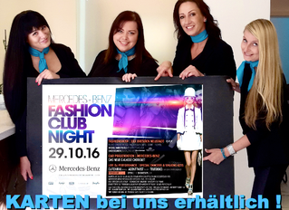 MERCEDES- BENZ FASHION CLUB NIGHT Dresden 29.10.16 | vs BeautySpot   Styling Team ...