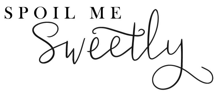 Spoil Me Sweetly