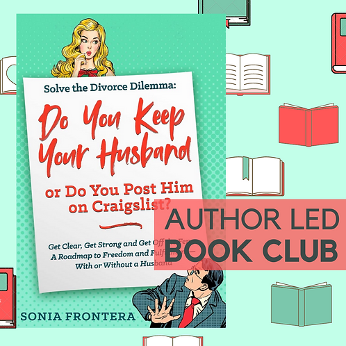January 11th, 18th, & 25th - Virtual Book Club - Solve the Divorce Dilemma