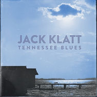 JackKlatt_TennesseeBlues_COVER.jpg