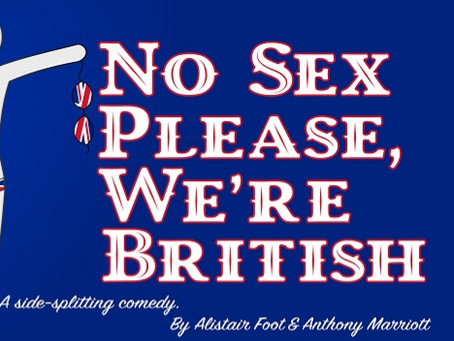 NO SEX PLEASE WE'RE BRITISH AUDITION January 23rd at Gold Coast Little Theatre