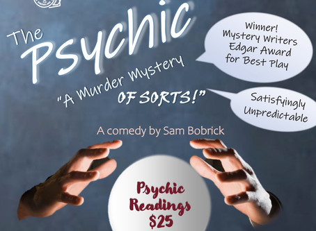 Audition THE PSYCHIC - a Murder Mystery of sorts June 21