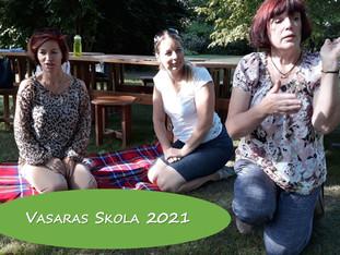 Gatavojamies Vasaras Skolai 2021