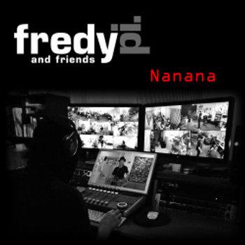 CD - Fredy Pi. and friends - Nanana