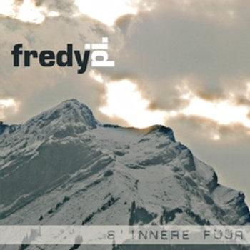 CD - Fredy Pi. - s'innere Füür (Mundart)