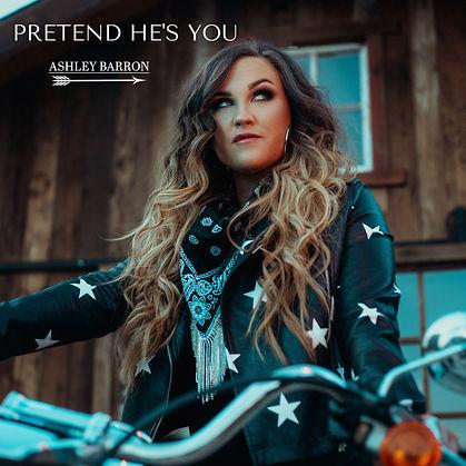 Ashley Barron Pretend He's You New Country Music Single