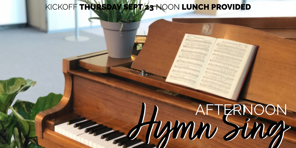 Afternoon Hymn Sing Kick Off Luncheon