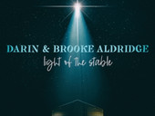 "Darin & Brooke Aldridge - ""Light of the Stable"""