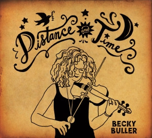 "Becky Buller - ""Distance and Time"""