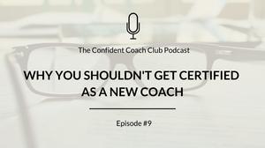 Cover Image Confident Coach Club Podcast Episode 9